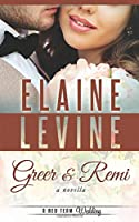 Greer and Remi: A Red Team Wedding Novella