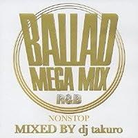 MEGA MIX BALLADS~Non Stop