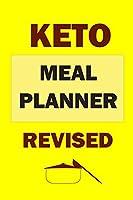 Keto Meal Planner Revised: Healthy Clean Eating Meal Planner: Bodybuilder Meal Planner To Lose Weight And Weight Gain Meal Planner (meal planner for diabetes type 2, meal planner for bodybuilding)
