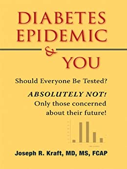 Diabetes Epidemic & You by [Kraft MD MS. FCAP, Joseph R.]