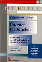 Internet fuer Juristen. Weltweiter Zugriff auf juristische Fachinformationen