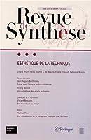 Esthétique de la technique (Revue de Synthèse)