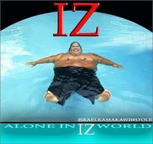 Alone in Iz World