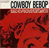 COWBOY BEBOP SOUNDTRACK 1 画像