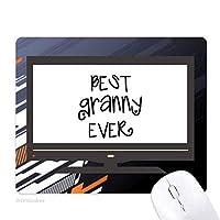 これまでに最高のおばあさんの引用符の家族を祝福する ノンスリップラバーマウスパッドはコンピュータゲームのオフィス