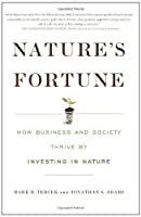 Nature's Fortune: How Business and Society Thrive by Investing in Nature [並行輸入品]