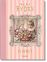 Mark Ryden: Pinxit (Ju)