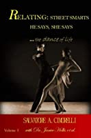 RELATING: Street Smarts He Says She Says .the Dance of Life [並行輸入品]