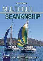 Multihull Seamanship (Skipper's Library)
