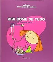 Bibi Come de Tudo - Volume 1