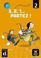 3,2,1 Partez!: Livre De L'Eleve 2