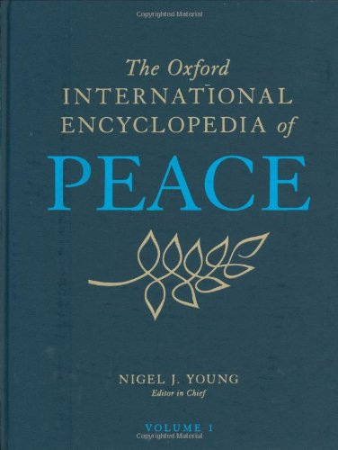 Download The Oxford International Encyclopedia of Peace 019533468X