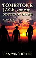Tombstone Jack and the Sisters of Death