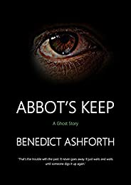 Abbot's Keep: A Ghost S