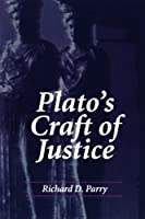 Plato's Craft of Justice (Suny Series in Ancient Greek Philosophy)