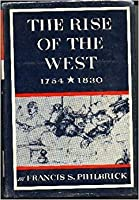 Rise of the West, 1754-1830 (New American Nation S.)