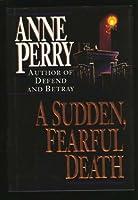A Sudden, Fearful Death