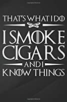 """Cigars: Ideal Clever Class Men Gift Smoke  Smoker Notebook, Journal for Writing, Size 6"""" x 9"""", 164 Pages"""