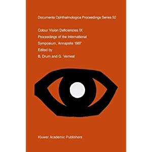 Colour Vision Deficiencies IX (Documenta Ophthalmologica Proceedings Series)