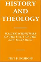 History and Theology: Walter Schmithals on the Unity of the New Testament (Art of War)