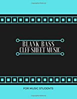 """Blank Bass Clef Sheet Music For Music Students: Music Composition Practice Journal Notebook Notepad, Blank Staff Manuscript Paper Template, Song Writing Journals, Gifts for Composers, Musicians, Artiste, Songwriters, Students. 8.5"""" x 11"""", 110 Pages. (Music Diary)"""