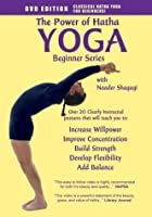 The Power of Hatha Yoga: Beginner Series