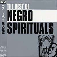 Best of Negro Spiritual by Various Artists (2003-07-23)