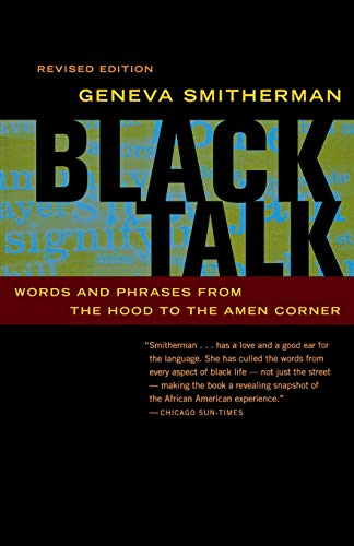 Download Black Talk: Words and Phrases from the Hood to the Amen Corner 0395969190