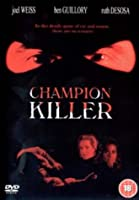 Champion Killer [DVD]