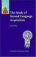Study of Second Language Acquisition (Oxford Applied Linguistics)