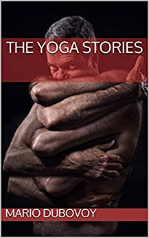 THE YOGA STORIES by [DUBOVOY, MARIO]