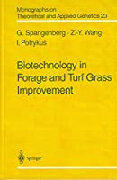 Biotechnology in Forage and Turf Grass Improvement (Monographs on Theoretical and Applied Genetics)(Special Indian Edition/ Reprint Year- 2020)
