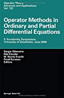 Operator Methods in Ordinary and Partial Differential Equations: S. Kovalevski Symposium University of Stockholm June 2000 (Operator Theory: Advances and Applications)【洋書】 [並行輸入品]