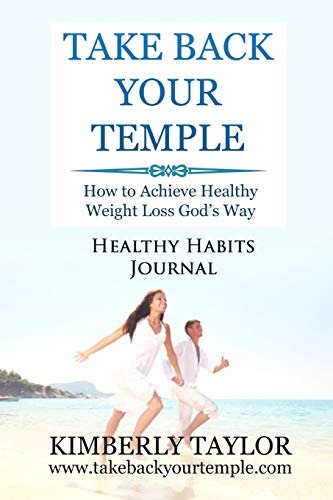 Download Take Back Your Temple Healthy Habits Journal 0979005434