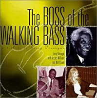 The Boss of the Walking Bass: A tribute to Leroy Vinnegar