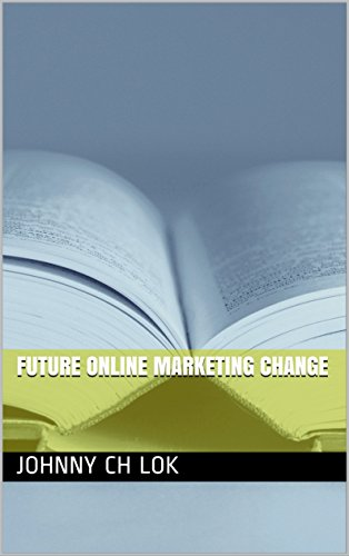 Future Online Marketing Change (English Edition)
