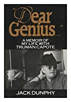 Dear Genius: A Memoir of My Life With Truman Capote