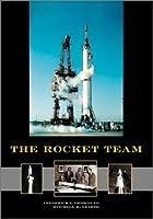 The Rocket Team (Apogee Books Space Series)