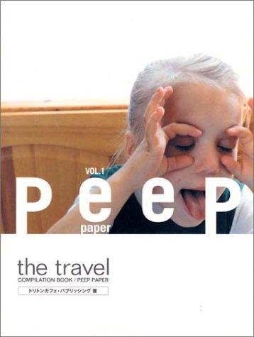 peep paper〈VOL.1〉the travelの詳細を見る