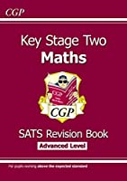KS2 Maths Targeted SATs Revision Book - Advanced Level (for the 2019 tests)
