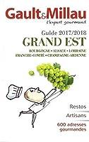 Gault Millau Guide Guide GRAND EST - Bourgogne Alsace Lorraine Franche-Comte Champage Ardenne - 2017/2018 - restos artisans 600+ adresses gourmandes [ Gourmet Travel Guide ] (French Edition) [並行輸入品]