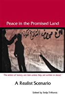Peace In The Promised Land: A Realist Scenario