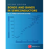 Bonds and Bands in Semiconductors (English Edition)