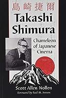 Takashi Shimura: Chameleon of Japanese Cinema