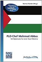 PLO-Chef Mahmud Abbas: Mit Diplomatie fuer einen Staat Palaestina