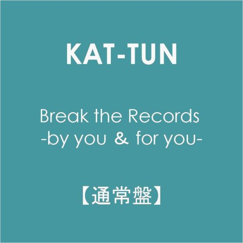 Break the Records -by you & for you-【通常盤】