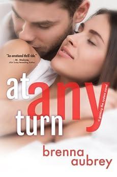 At Any Turn: (Adam & Mia #2) (Gaming The System) by [Aubrey, Brenna]