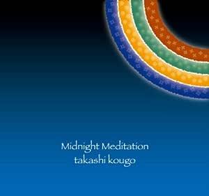 Midnight Meditation / ミッドナイト・メディテーション