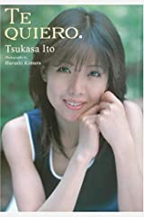 伊藤つかさ写真集「TE QUIERO」 単行本