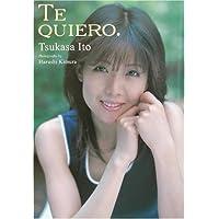伊藤つかさ写真集「TE QUIERO」